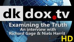 Examining the Truth - An interview with Richard Gage & Niels Harrit